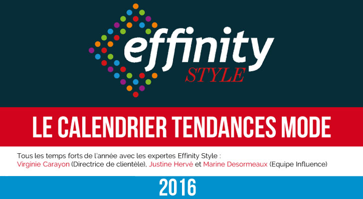 calendrier tendances mode 2016 effinity e-marchand e-commerce